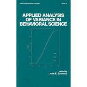 Applied Analysis of Variance in Behavioral Science by Lynne K. Edwards