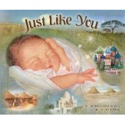 Just Like You by Marla Stewart Konrad