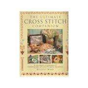 The ultimate cross stitch companion - Dorothy Wood - Livre