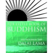 The Little Book of Buddhism by Dalai Lama XIV