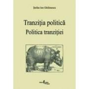 Politica tranziției. Tranziția politică