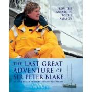 The Last Great Adventure of Sir Peter Blake by Peter Sir Blake