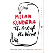 The Art of the Novel by Milan Kundera