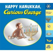 Happy Hanukkah, Curious George by H A Rey