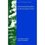 Environmental Politics in the European Union by Christoph Knill