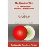 The Quantum Dice by Luis de la Pe