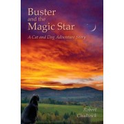Buster and the Magic Star by Robert Chadwick