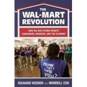 The the Wal-Mart Revolution by Richard Vedder