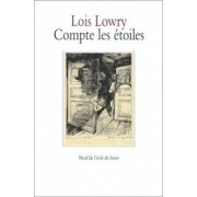 Compte Les Etoiles/ Number the Stars by Lois Lowry