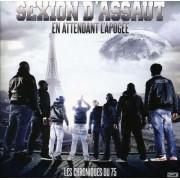 Sexion D'Assaut - Les Chroniques Du 75, En Attendant L' Apo (0886978913821) (1 CD)