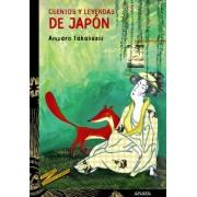 Cuentos y leyendas de Japon/ Tales and Legends of Japan by Amparo Takahashi
