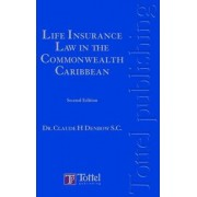 Life Insurance Law in the Caribbean Commonwealth by Claude H. Denbow