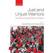Just and Unjust Warriors by David Rodin
