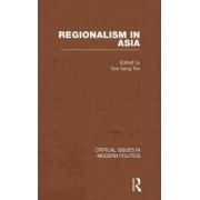 Regionalism in Asia by See Seng Tan