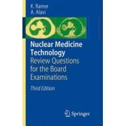 Nuclear Medicine Technology by Karen Ramer