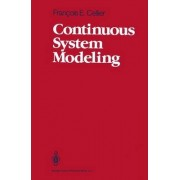 Continuous System Modeling by Francois E. Cellier