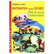 Matematica pentru cei mici - Cornelia Mot