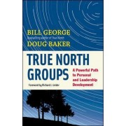 True North Groups by Bill George