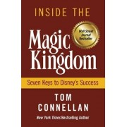 Inside the Magic Kingdom by T Connellan