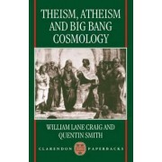 Theism, Atheism and Big Bang Cosmology by Professor of Philosophy William Lane Craig