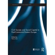 Civil Society and Social Capital in Post-Communist Eastern Europe by Terry Cox
