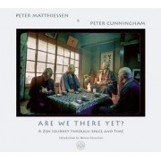 Are We There Yet? by Peter Matthiessen