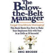 Below the Belt Manager by Eric Broder