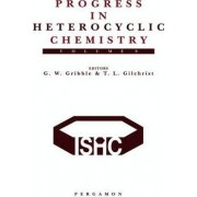 Progress in Heterocyclic Chemistry: Critical Review of the 1996 Literature Preceded by Two Chapters on Current Heterocyclic Topics by Thomas L. Gilchrist