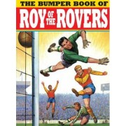 The Bumper Book of Roy of the Rovers by Titan Books