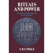 Rituals and Power by S. R. F. Price