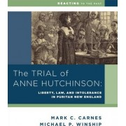The Trial of Anne Hutchinson by Michael P. Winship