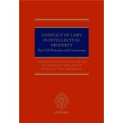 Conflict of Laws in Intellectual Property by European Max Planck Group on Conflict of Laws in Intellectual Property