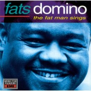 Fats Domino - The Fat Man Sings