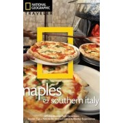National Geographic Traveler: Naples and Southern Italy, 2nd Edition by Tim Jepson
