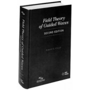 Field Theory of Guided Waves by Robert E. Collin