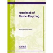 Handbook of Plastics Recycling by Francesco La Mantia