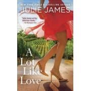 A Lot Like Love by Julie James