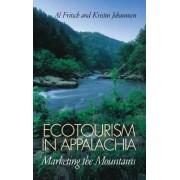 Ecotourism in Appalachia by Al Fritsch