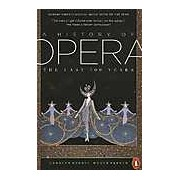 A History of Opera: The Last 400 Years