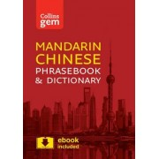 Collins Mandarin Phrasebook and Dictionary: Collins Gem Mandarin Phrasebook and Dictionary: Essential Phrases and Words in a Mini, Travel Sized Format by Collins Dictionaries