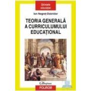 Teoria generala a curriculumului educational - Ion Negret-Dobridor