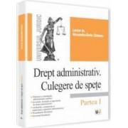 Drept Administrativ. Culegere De Spete - Partea I - Alexandru-Sorin Ciobanu
