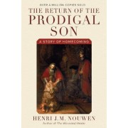 Return of the Prodigal Son by Henri J. M. Nouwen