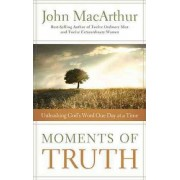 Moments of Truth by John F. MacArthur