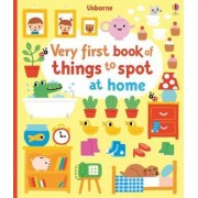Very First Book of Things to Spot: at Home by Fiona Watt