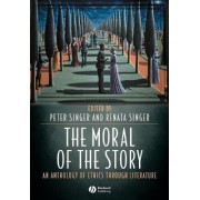 The Moral of the Story by Peter Singer