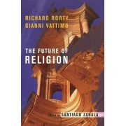 The Future of Religion by Richard Rorty