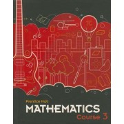 Middle Grades Math 2010 Student Edition Course 3 by Randall I. Charles