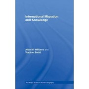 International Migration and Knowledge by Allan Williams