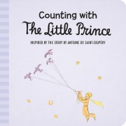 Counting with the Little Prince by Antoine de Saint-Exupery